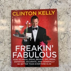 Freaking Fabulous Book - Clinton Kelly